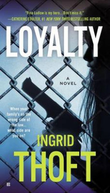 Loyalty av Ingrid Thoft (Heftet)
