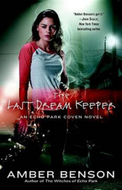 The Last Dream Keeper av Amber Benson (Heftet)