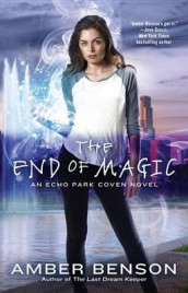 The End of Magic av Amber Benson (Heftet)