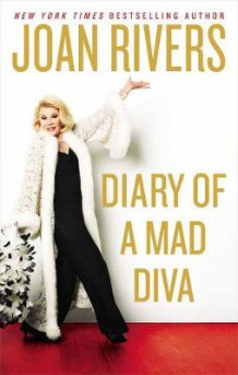 Diary Of A Mad Diva av Joan Rivers (Innbundet)