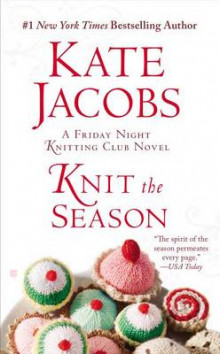 Knit the Season av Kate Jacobs (Heftet)