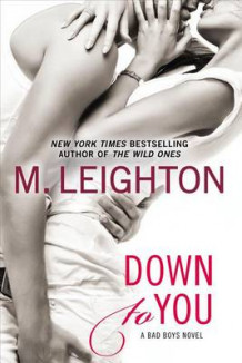 Down to You av M Leighton (Heftet)