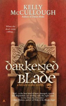 Darkened Blade av Kelly McCullough (Heftet)