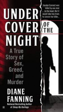 Under Cover Of The Night: A True Story Of Sex, Greed And Murder av Diane Fanning (Heftet)