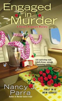 Engaged in Murder av Nancy J Parra (Heftet)
