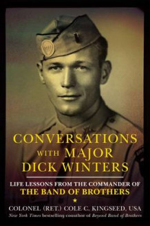 Conversations with Major Dick Winters av Cole C. Kingseed (Innbundet)