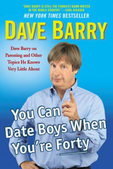 You Can Date Boys When You'Re Forty av Dave Barry (Heftet)