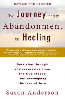 The Journey from Abandonment to Healing: Revised and Updated av Susan Anderson (Heftet)