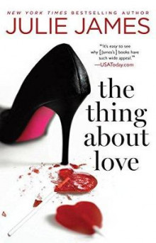 The Thing About Love av Julie James (Heftet)