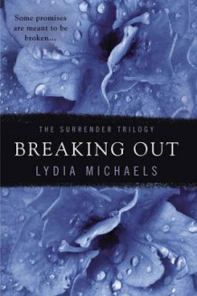 Breaking Out av Lydia Michaels (Heftet)