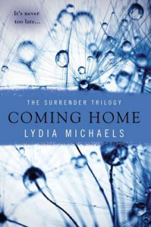 Coming Home av Lydia Michaels (Heftet)