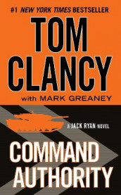 Command Authority av Tom Clancy og Mark Greaney (Heftet)