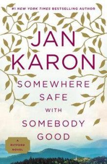Somewhere Safe with Somebody Good av Jan Karon (Heftet)
