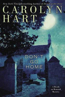Don't Go Home av Carolyn Hart (Innbundet)