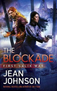 Blockade - first salik war av Jean Johnson (Heftet)