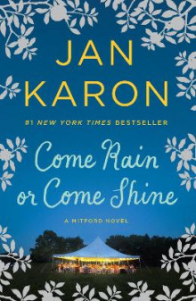 Come Rain Or Come Shine av Jan Karon (Heftet)