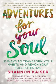 Adventures for Your Soul av Shannon Kaiser (Heftet)