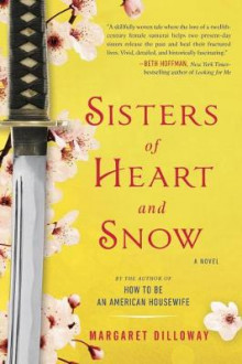Sisters of Heart and Snow av Margaret Dilloway (Heftet)