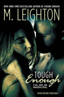 Tough Enough av M Leighton (Heftet)