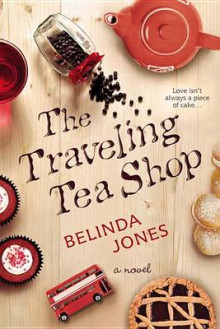 The Traveling Tea Shop av Belinda Jones (Heftet)