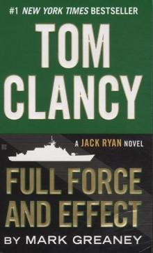 Tom Clancy's Full force and effect av Mark Greaney (Heftet)