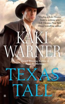Texas Tall av Kaki Warner (Heftet)