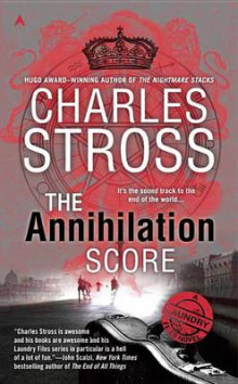 The Annihilation Score av Charles Stross (Heftet)