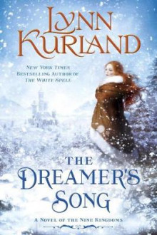 The Dreamer's Song av Lynn Kurland (Heftet)