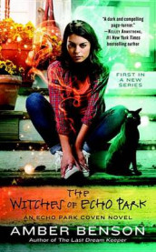 The Witches of Echo Park av Amber Benson (Heftet)