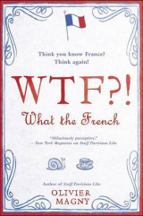 Omslag - Wtf?!: What the French