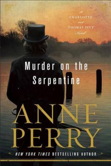 Murder on the Serpentine av Anne Perry (Innbundet)