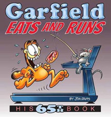 Garfield Eats and Runs av Jim Davis og Garfield (Heftet)