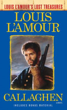 Callaghen (Louis L'amour's Lost Treasures) av Louis L'Amour (Heftet)