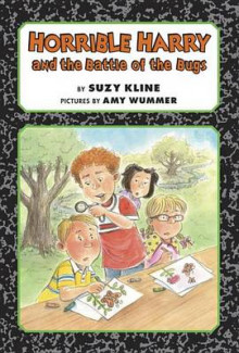 Horrible Harry and the Battle of the Bugs av Suzy Kline (Innbundet)