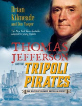 Omslag - Thomas Jefferson and the Tripoli Pirates (Young Readers Adaptation)
