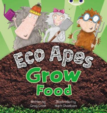 Eco Apes Grow Food: Red C (KS1) av Greg Cook (Blandet mediaprodukt)