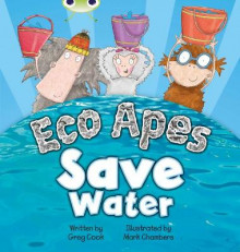 Eco Apes Save Water: Red B (KS1) av Greg Cook (Blandet mediaprodukt)