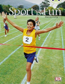 Sport is Fun: Non-Fiction Red B (KS1) av Dianne Irving (Blandet mediaprodukt)