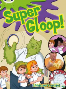 BC Green/1B Comic: Super Gloop av Michaela Morgan, Jan Prelutsky og Jess Mikhail (Blandet mediaprodukt)