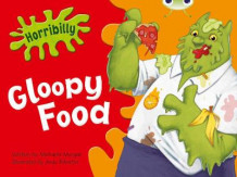 BC Green B/1B Horribilly: Gloopy Food av Michaela Morgan (Blandet mediaprodukt)