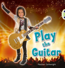 Play the Guitar: Non-Fiction Blue (KS1) C/1b av Pauline Cartwright (Blandet mediaprodukt)