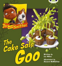 Jay and Sniffer: The Cake Sale Goo: Blue (KS1) B/1b av Liz Miles (Blandet mediaprodukt)