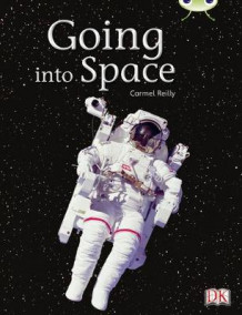 Going into Space: Non-Fiction Gold B/2b av Carmel Reilly (Blandet mediaprodukt)