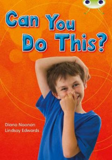 Can You Do This?: Non-Fiction Turquoise B/1a av Diana Noonan (Blandet mediaprodukt)