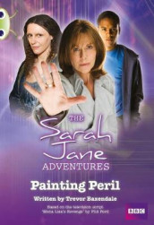 Bug Club White A/2A Sarah Jane Adventures: Painting Peril 6-pack av Trevor Baxendale (Blandet mediaprodukt)