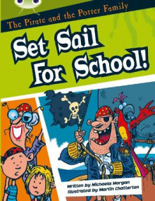 Bug Club White B/2A The Pirate and the Potter Family: Set Sail for School 6-pack av Michaela Morgan (Blandet mediaprodukt)