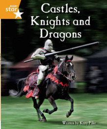 Clinker Castle Orange Level Non-Fiction: Castles, Knights and Dragons Single av Katy Pike (Heftet)
