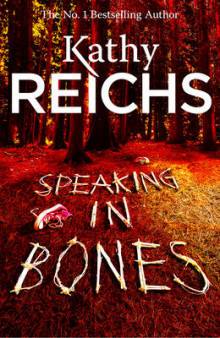 Speaking in bones av Kathy Reichs (Heftet)