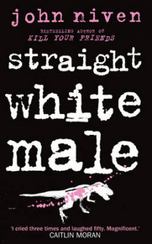 Straight White Male av John Niven (Innbundet)