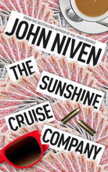 The Sunshine Cruise Company av John Niven (Innbundet)
